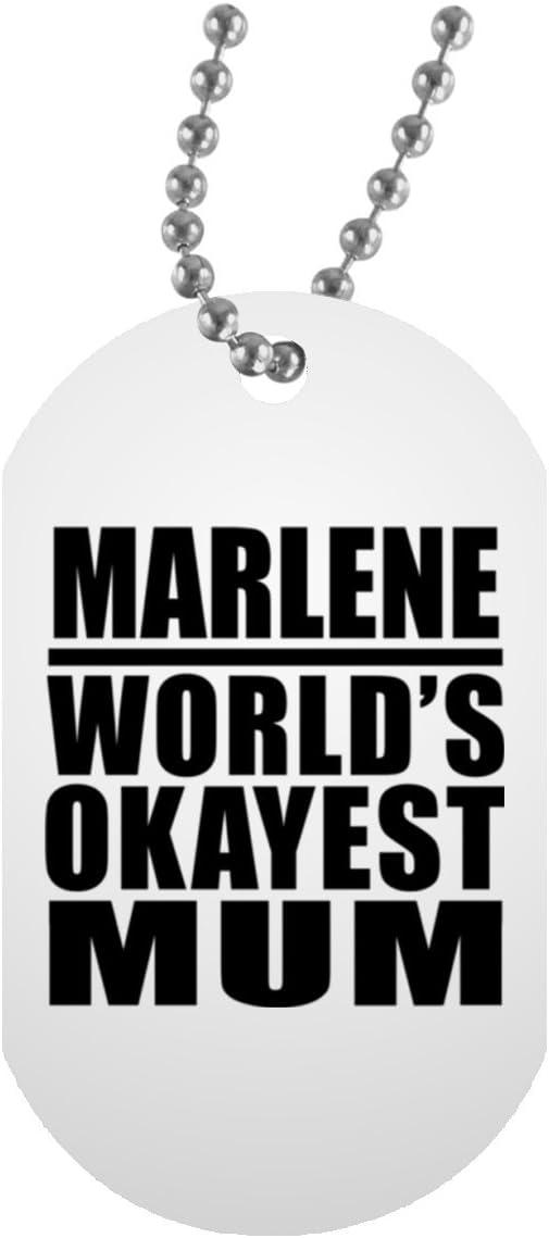 Marlene Worlds Okayest Mum - Military Dog Tag Collar Colgante Militar Blanca - Regalo para Cumpleaños, Aniversario, Día de Navidad o Día de Acción de Gracias