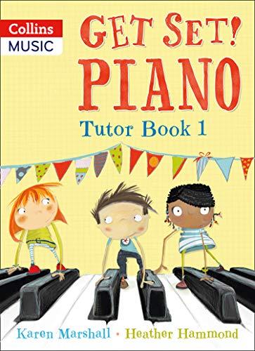 Get Set! Piano Tutor Book 1