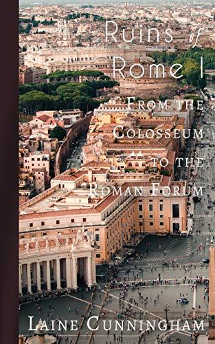 avis forum photo professionnel Ruines romaines I: du Colisée au Forum romain