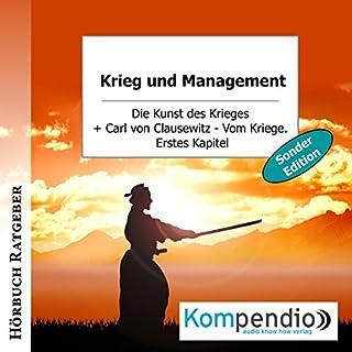 Krieg und Management (Sonderedition): Die Kunst des Krieges                   Autor:                                                                                                                                 Sun Tzu                               Sprecher:                                                                                                                                 Yannick Esters                      Spieldauer: 2 Std. und 47 Min.     18 Bewertungen     Gesamt 3,9