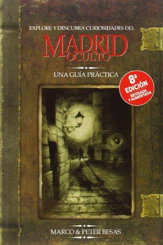 Explore y descubra curiosidades del Madrid oculto