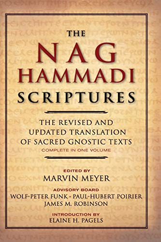 The Nag Hammadi Scriptures: The Revised and Updated...
