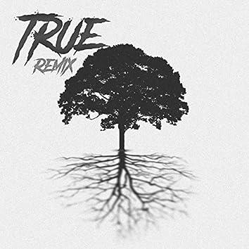 True (Remix)