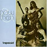 Now & Then by Trapezoid (1990-12-26)