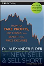The New Sell and Sell Short: How To Take Profits, Cut Losses, and Benefit From Price Declines