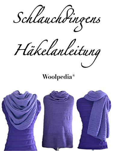 Schlauchdingens Häkelanleitung: Woolpedia