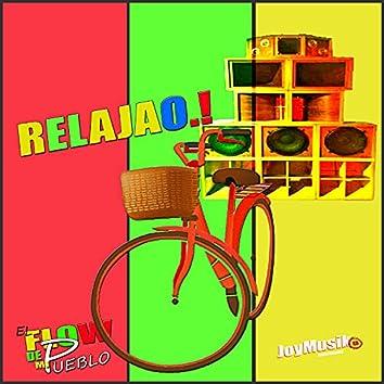 Relajao (El Flow de Mi Pueblo)