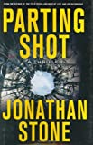 Parting Shot: A Thriller (Thomas Dunne Books)
