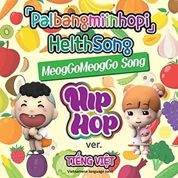 Palbangmiinhopi HelthSong hiphop (Vietnamese Version)
