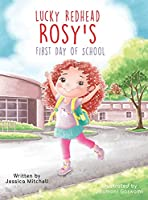 Lucky Redhead Rosy's First Day of School