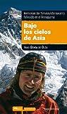 Bajo los cielos de Asia. Memorias del himalayista navarro fallecido en el Annapurna (Estudi Mediterrània Escoltem els nens)