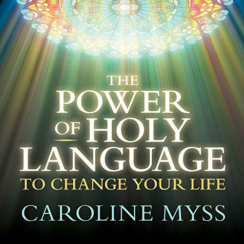 The Power of Holy Language to Change Your Life cover art