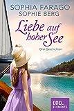 Liebe auf hoher See - Drei Geschichten