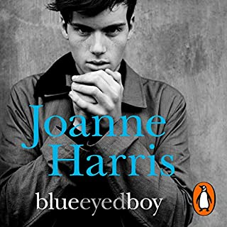 Blueeyedboy                   By:                                                                                                                                 Joanne Harris                               Narrated by:                                                                                                                                 Colin Moody                      Length: 14 hrs and 6 mins     35 ratings     Overall 3.7