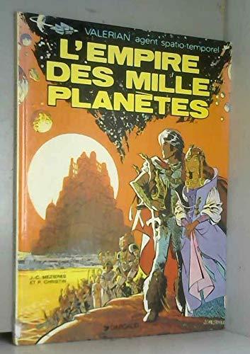 Valérian, agent spatio-temporel, Tome 2 : L'empire des mille planètes