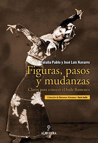 Figuras, pasos y mudanzas: Claves para conocer el baile flamenco