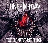 The Element Rebellion von One Fine Day