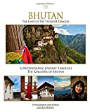 Bhutan, The Land of The Thunder Dragon
