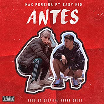 Antes (feat. EasyKid & Utopiko)