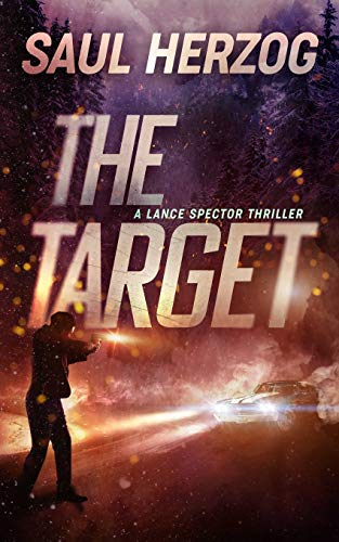 The Target: American Assassin (Lance Spector Thrillers)