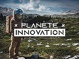 Planète Innovation - Season 1