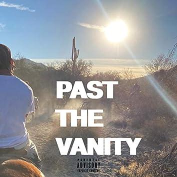 PAST THE VANITY