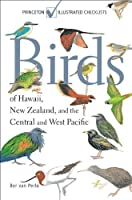Birds of Hawaii, New Zealand, and the Central and West Pacific (Princeton Illustrated Checklists) by Ber van Perlo(2011-07-25)