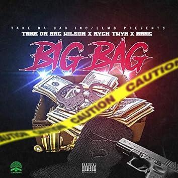 BIG BAG (feat. RYCH TWYN & BANG)