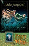 Addio, Fairy Oak. Fairy Oak. Nuova ediz. (Vol. 7)