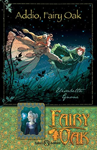 Addio, Fairy Oak. Fairy Oak. Nuova ediz.: 7