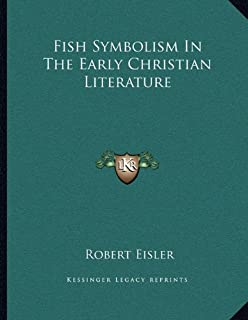 Fish Symbolism in the Early Christian Literature