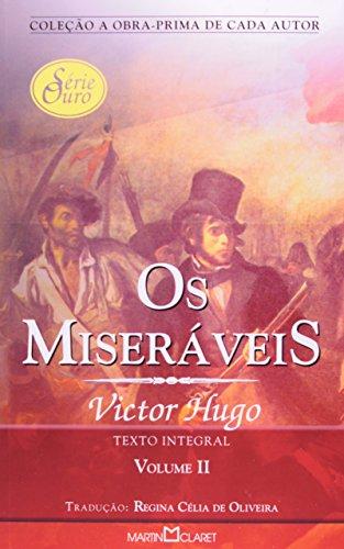 Os Miseráveis - Volume 2 - Coleção a Obra-Prima de Cada Autor