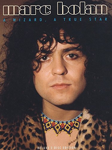 Marc Bolan - A Wizard, A True Star [Deluxe Edition]