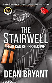 The Stairwell by [Dean Bryant]