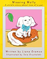Missing Molly: A Child's Story about Loss of a Pet