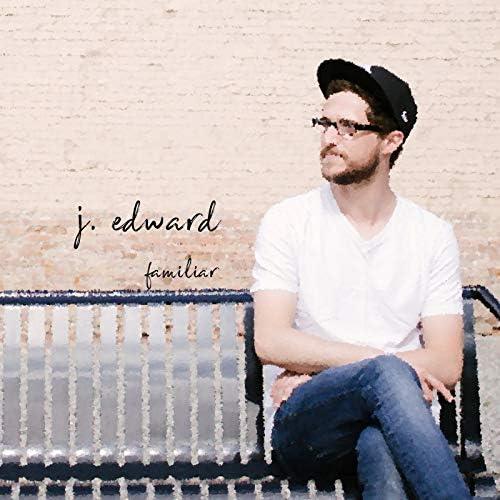J. Edward