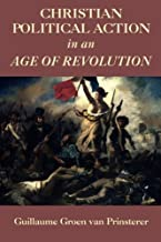 Christian Political Action in an Age of Revolution