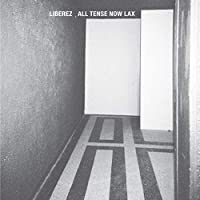 All Tense Now Lax [12 inch Analog]
