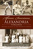 African Americans of Alexandria, Virginia: Beacons of Light in the Twentieth Century (American Heritage)