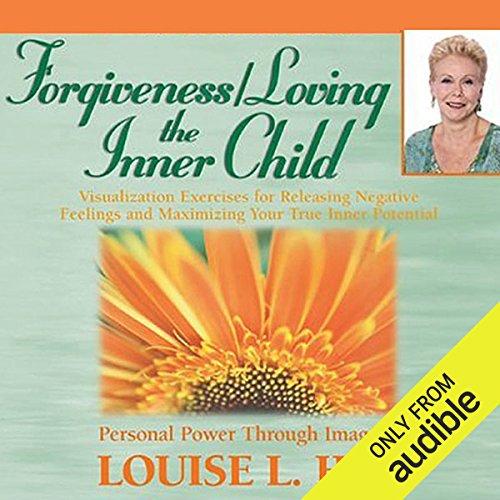Forgiveness & Loving the Inner Child Titelbild