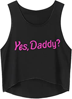 Tank Tops for Women, Girls YES Daddy Round Neck Crop Vest Casual Summer Sleeveless Shirts Blouse