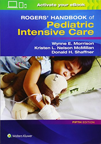 Best rogers textbook of pediatric intensive care for 2020