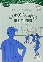Italiano facile per ragazzi: Il gioco piu bello del mondo + CD by M Kaluga(2010-06-15)