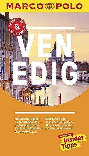 MARCO POLO Reiseführer Venedig: Reisen mit Insider-Tipps. Inkl. kostenloser Touren-App und Event&News