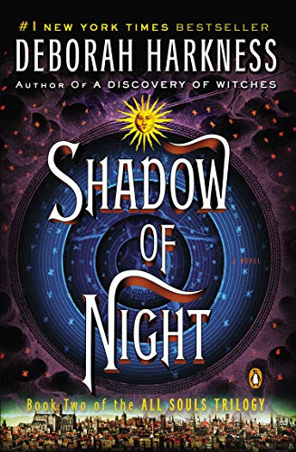 Shadow of Night (All Souls Trilogy, Bk 2) (All Souls Series)