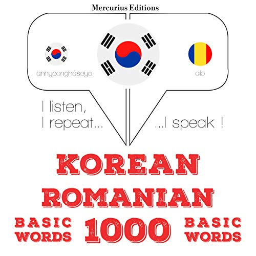 Korean – Romanian. 1000 basic words cover art