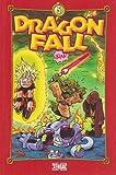 Dragon Fall, Tome 5 - Touche pas à mes boules !