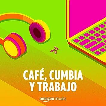 Café, Cumbia y Trabajo