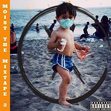 Moist the Mixtape 2