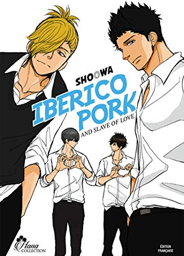 Iberico Pork and slave love - Livre (Manga) - Yaoi - Hana Collection